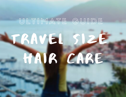 travel size hair care